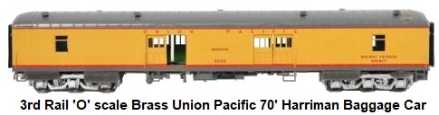 3rd Rail O scale brass Union Pacific gray and yellow 70 foot Harriman baggage