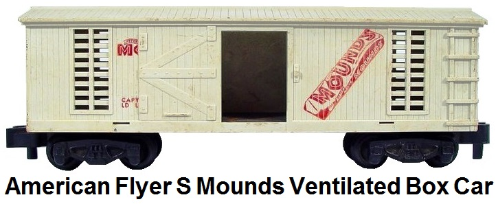 American Flyer S gauge Mounds Ventilated Box Car #24057