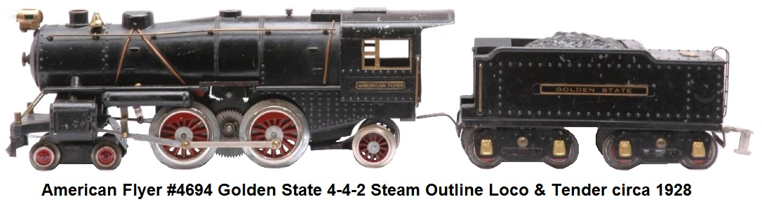 American Flyer Standard gauge #4694 Steam Locomotive with #4692 Golden State Tender - American flyer version of the Ives #1134 AF numbered these #4694 when fitted with the automatic reversing unit and #4660 with a hand reverse circa 1928