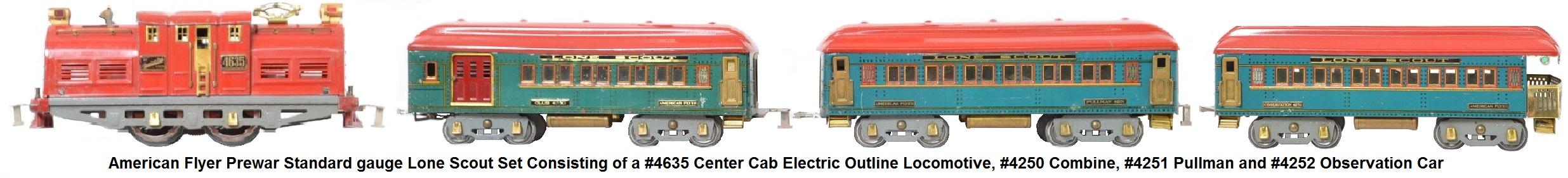 American Flyer Wide gauge Lone Scout set consisting of a #4635 center cab electric locomotive, #4250, #4251 and #4252 Pullman and observation cars