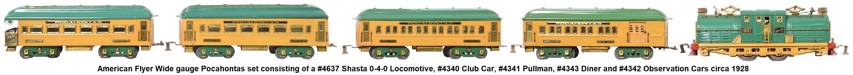 American Flyer Wide gauge Pocahontas set consisting of a #4637 Shasta 0-4-0 locomotive, #4340 club, #4341 Pullman and #4342 & #4343 observation cars