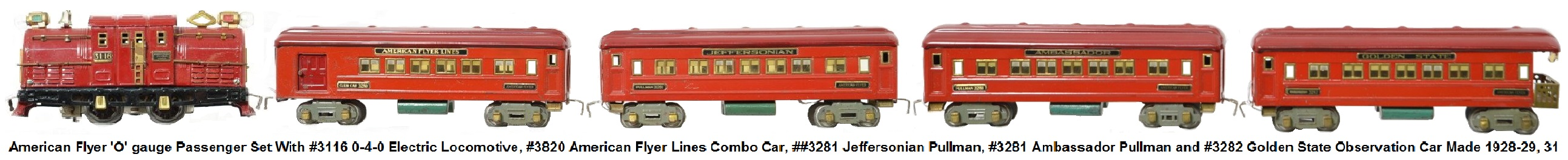 American Flyer 'O' gauge Passenger set with #3116 0-4-0 electric Outline Loco, #3280 American Flyer Lines Club Car, #3281 Jeffersonian Pullman, #3281 Ambassador Pullman and #3282 Golden State Observation Car made 1928-29, 31