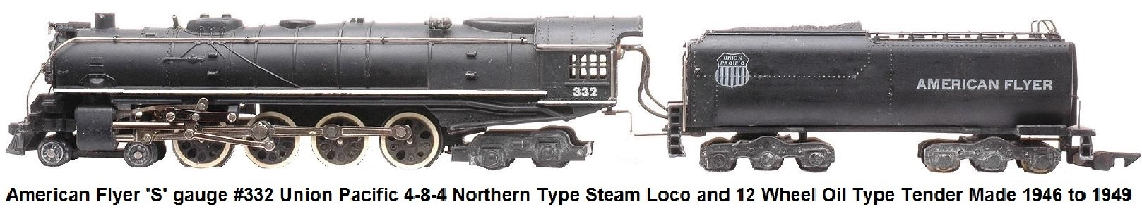 3/16 Scale (S-Scale) Vintage American Flyer #332 Union Pacific 4-8-4 steam loco and 12 wheel tender 1946-49