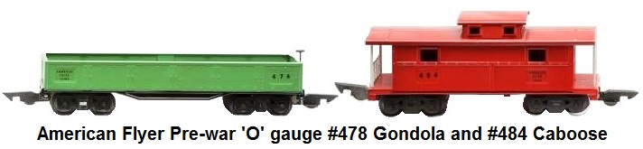 American Flyer Pre-war O gauge Freight Cars #478 Gondola and #484 Caboose