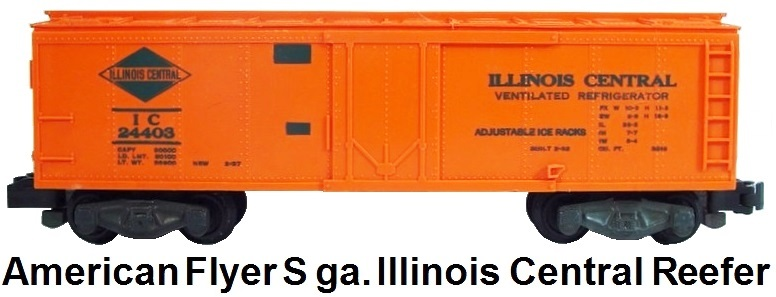 American Flyer S gauge #24403 Illinois Central Reefer