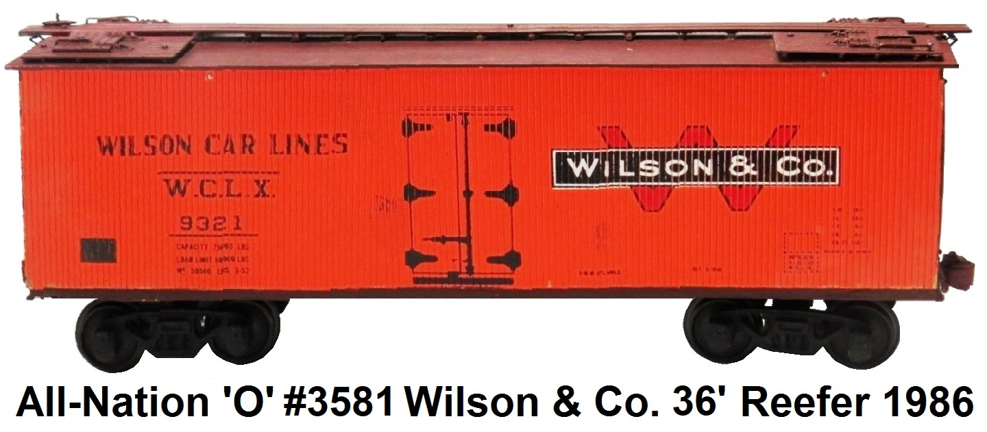 All-Nation 'O' scale 2-rail Kit-built 40' Wilson Car Lines #9321 Wood Shell Reefer circa 1986