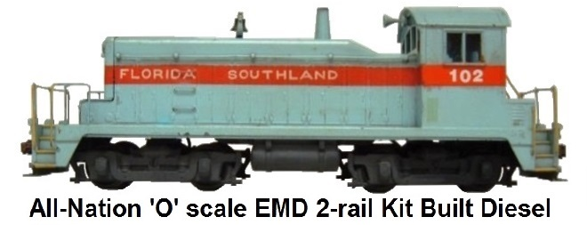 All-Nation 'O' scale EMD 1,000 HP Kit Built Diesel Yard Switcher for 2-rail