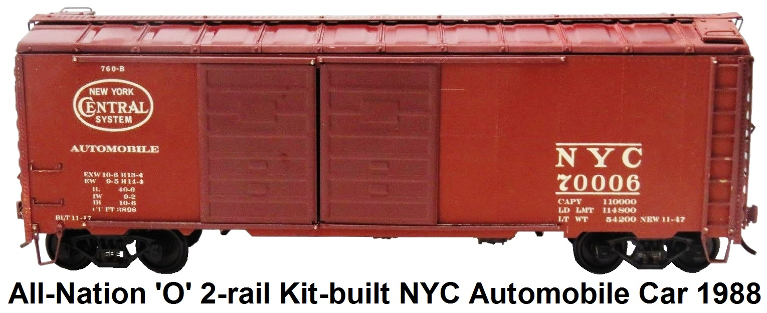All-Nation 'O' scale Kit-built 2-rail NYC #70006 Metal Shell Double Door Automobile car circa 1988