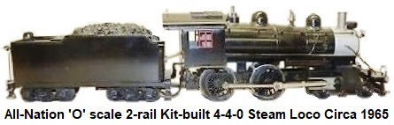 All-Nation 'O' scale 2-rail kit-built 4-4-0 Loco and Tender circa 1965