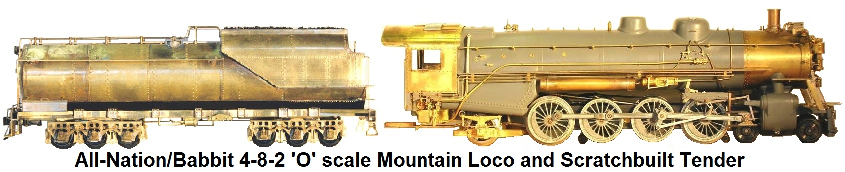 All-Nation Babbit 4-8-2 'O' scale Mountain Loco and Scratchbuilt tender
