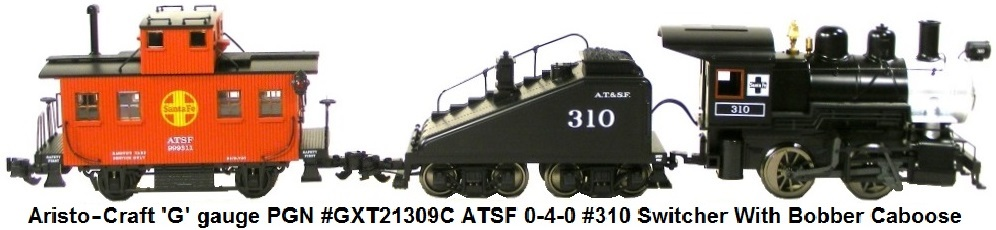 Aristo-Craft G scale model trains PGN #GXT21309C 0-4-0 ATSF Switcher With Caboose