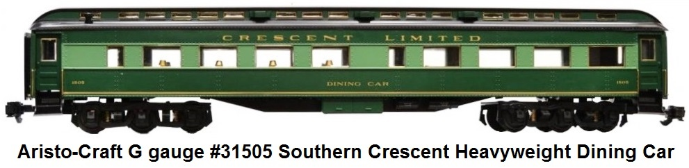 Aristo-Craft G gauge #31505 Southern Crescent Heavyweight Dining Car