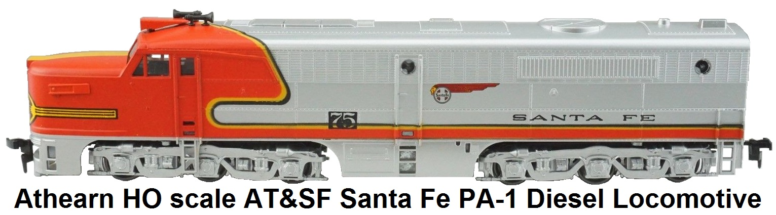 Athearn HO scale AT&SF Santa Fe PA-1 Diesel Locomotive