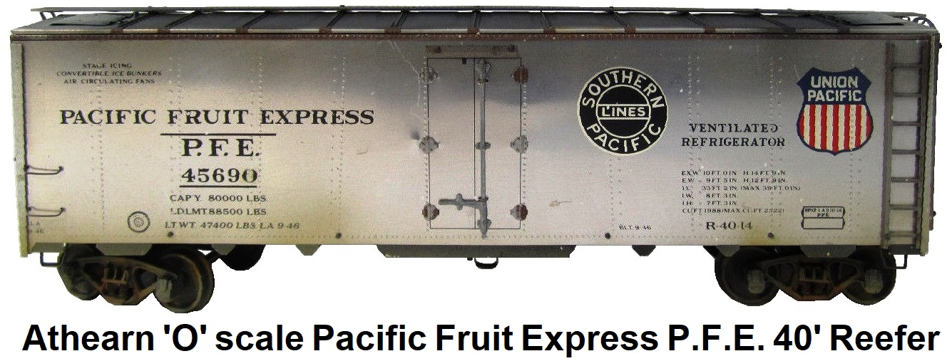 Athearn 'O' scale Kit-built 2-rail Pacific Fruit Express P.F.E. #45690 40' Reefer