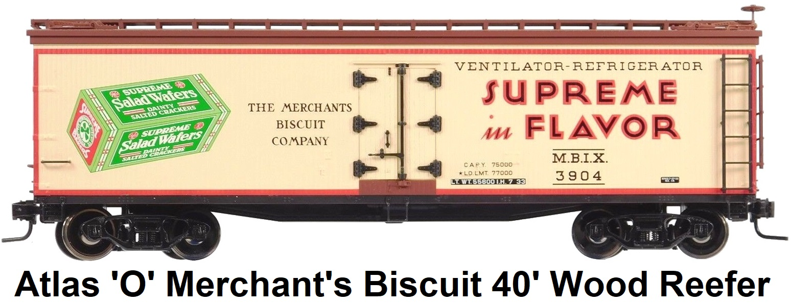 Atlas 'O' scale Supreme in Flavor Merchant's Biscuit Co. 40' Wood Side Reefer #9103 for 2-rail
