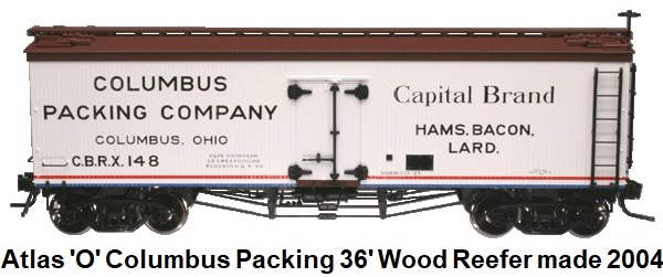 Atlas 'O' scale Columbus Packing Co. Capital Brand 36' Wood Side Reefer for 2-rail #9041 circa 2004