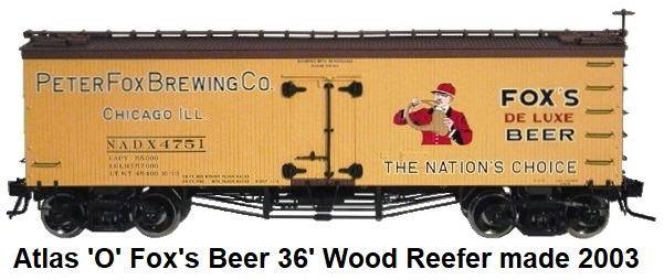 Atlas 'O' scale Peter Fox Brewing Co. 36' Wood Side reefer for 3-rail #8025 circa 2003
