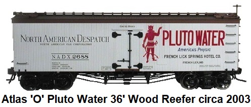 Atlas 'O' scale Pluto Water 36' Woodside Refrigerator Car #8018 for 3-rail circa 2003