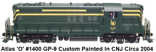 Atlas 'O' Custom Decorated CNJ GP-9 diesel for 3-rail using #1400 Undecorated loco from 2004