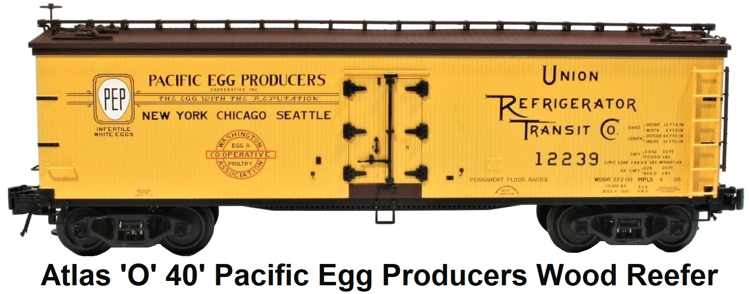 Atlas 'O' scale Pacific Egg Producers 40' Wood Side Reefer #8086 for 3-rail