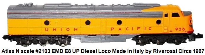 Atlas N Scale #2103 EMD E8/E9 UP Diesel Locomotive made in Italy by Rivarossi circa 1967