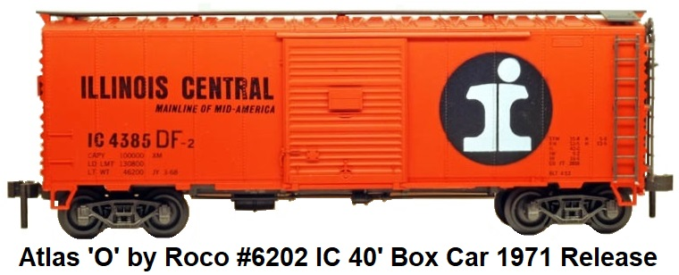 Atlas 'O' #6202 Illinois Central 40' Box Car 1971 release made by Rocco