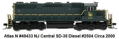 Atlas N Scale #49433 NJ Central SD-35 low-nose diesel #2504 circa 2000