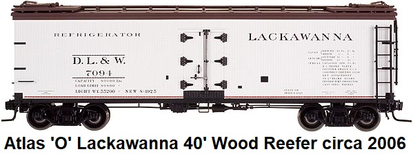 Atlas 'O' scale Lackawanna Re-built 40' Wood Side Reefer for 2-rail #9156 circa 2006