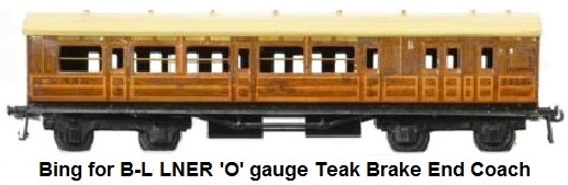 Bing for Bassett-Lowke 'O' gauge LNER Teak 3rd class Brake coach