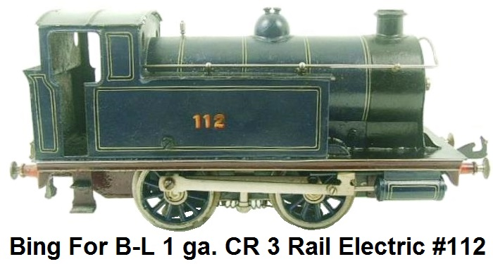 Bing For Bassett-Lowke 1 Gauge CR Standard Tank Loco #112 Electric 3 Rail