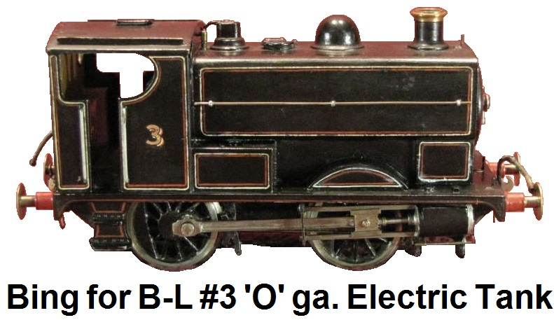 Bing for Bassett-Lowke 'O' gauge 0-4-0 Tank loco #3 Electric Powered