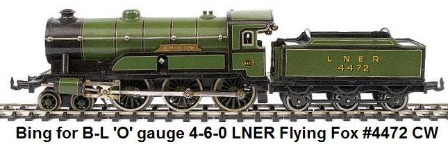 Bing for Bassett-Lowke 'O' gauge 4-6-0 Loco and Tender LNER green Flying Fox No.4472, Clockwork