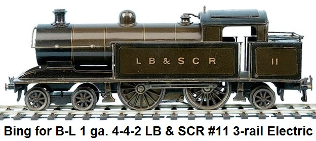 Bing for Bassett-Lowke 1 gauge 4-4-2 Tank Loco LB & SCR #11 3-rail Electric