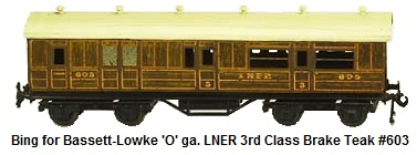 Bing for Bassett-Lowke 'O' gauge LNER 3rd Class Brake Coach in Teak #603