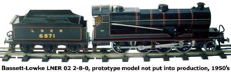 Bassett-Lowke LNER 02 2-8-0, prototype model not put into production, 1950's
