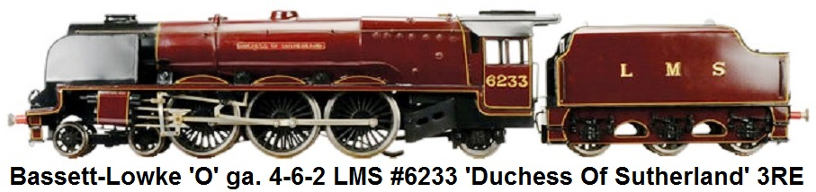 Bassett-Lowke 'O' Gauge 4-6-2 Loco and Tender LMS maroon 'Duchess of Sutherland' #6233, 3-rail Electric