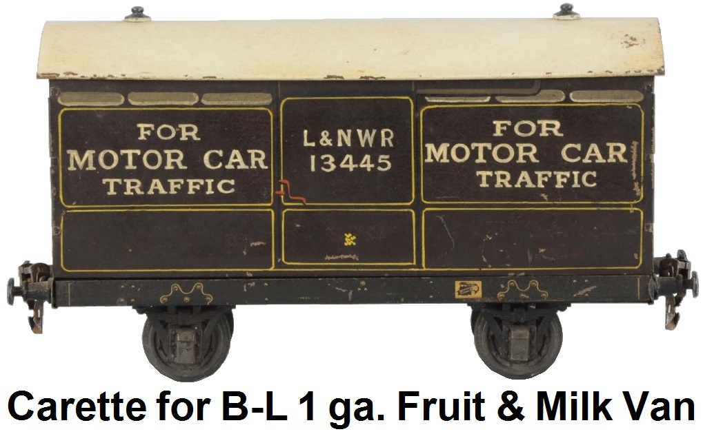 Carette for Bassett-Lowke 1 gauge Fruit & Milk Van