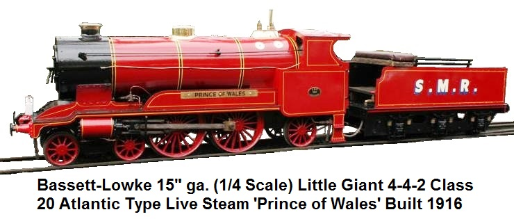 Bassett-Lowke 'Prince of Wales' Little Giant Class 20 Atlantic 4-4-2 live steam locomotive in 15 inch scale circa 1916