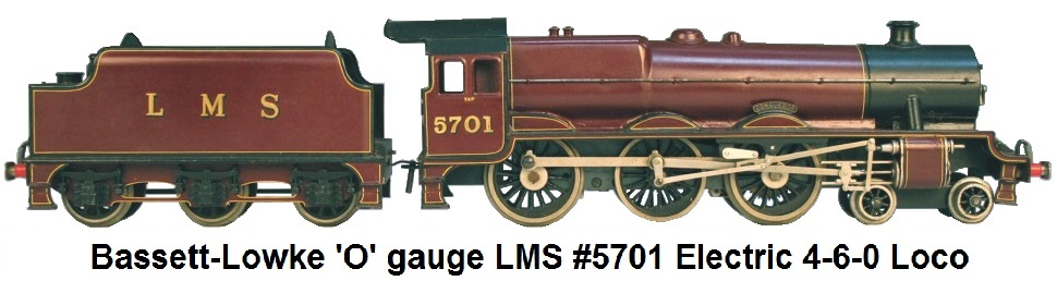 Bassett-Lowke 'O' gauge LMS #5701 electric 4-6-0 locomotive