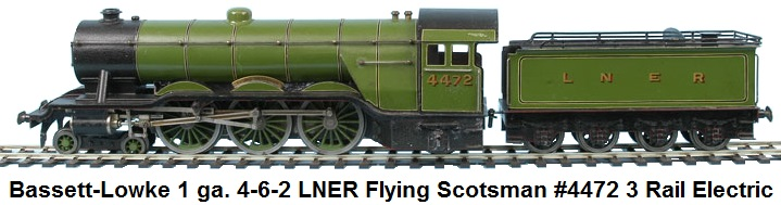 Bassett-Lowke 1 gauge 4-6-2 Loco and Tender LNER green Flying Scotsman #4472 3-rail electric