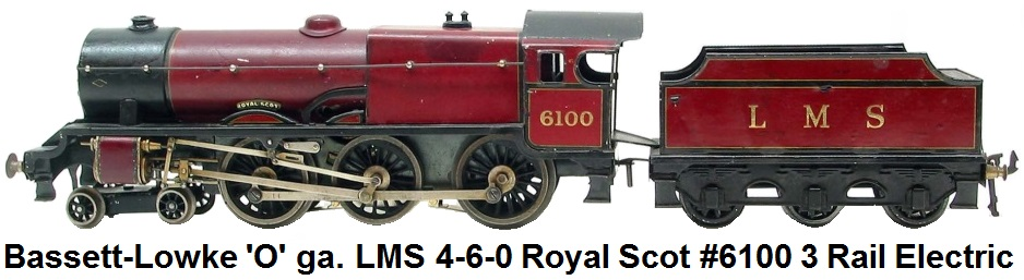 Bassett-Lowke 'O' gauge 4-6-0 LMS Royal Scot #6100 3 rail Electric in maroon livery