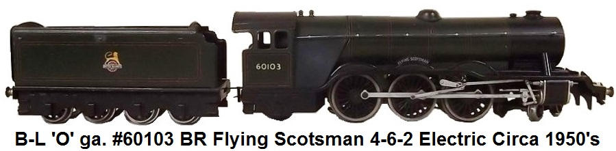 Bassett-Lowke 'O' gauge #60103 Flying Scotsman 4-6-2 Electric Locomotive & Tender Circa 1950's