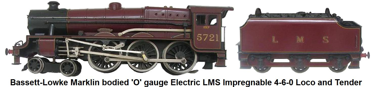 Bassett-Lowke Märklin bodied 'O' gauge Impregnable 12 volt DC Electric 4-6-0 5XP Locomotive and Tender in LMS Maroon livery