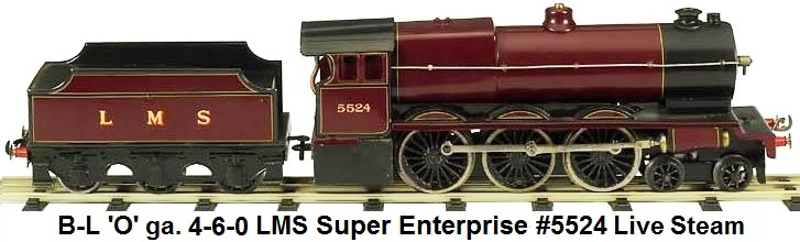 Bassett-Lowke LMS 4-6-0 Super Enterprise Live steam in 'O' gauge #5524
