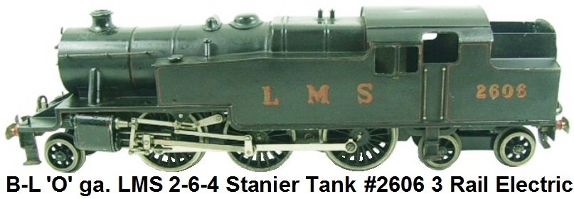Bassett-Lowke 'O' gauge 3-rail Electric 2-6-4 Fowler Tank Locomotive #2606 in LMS Black Livery