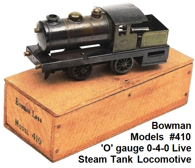 Bowman Models 'O' gauge #410 0-4-0 Junior tank loco