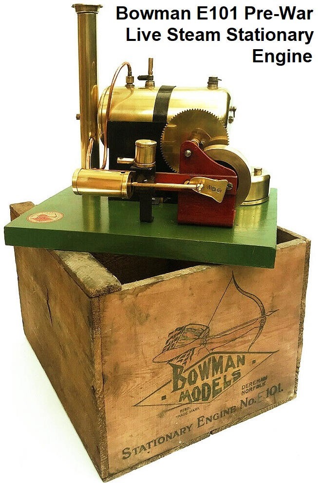 Bowman E101 Pre-War Live Steam Stationary engine