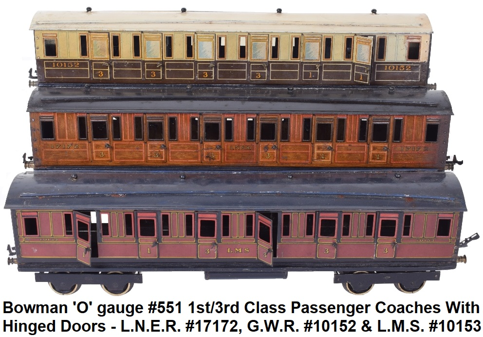Bowman 'O' gauge #551 Passenger coaches, LNER #17172, GWR #10152 and LMS #10153 all with hinged doors