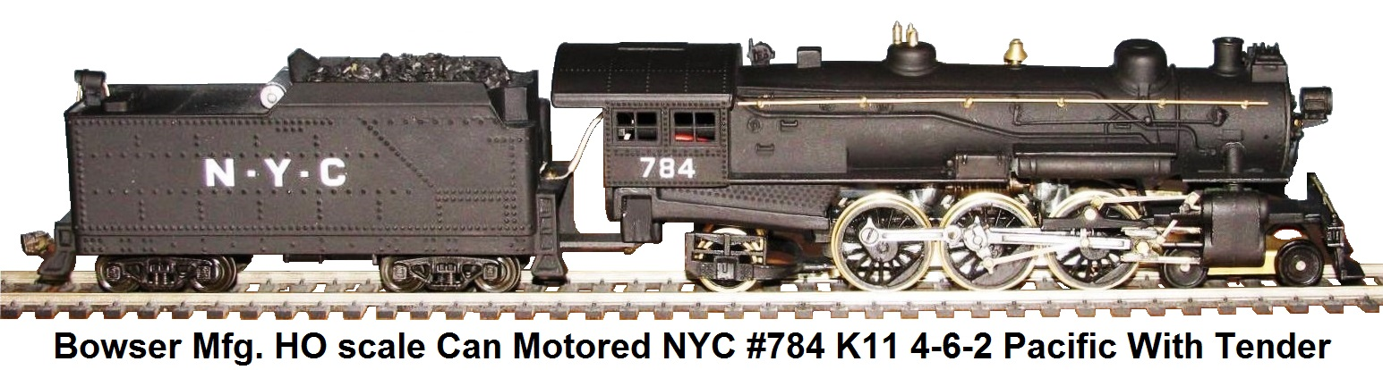 Bowser HO scale Can Motored NYC #784 K11 4-6-2 Pacific Loco With Tender