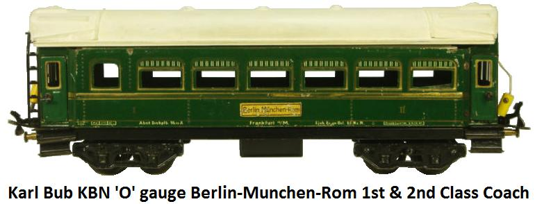 Bub 'O' gauge Berlin-Munchen-Rom 1st & 2nd Class Coach